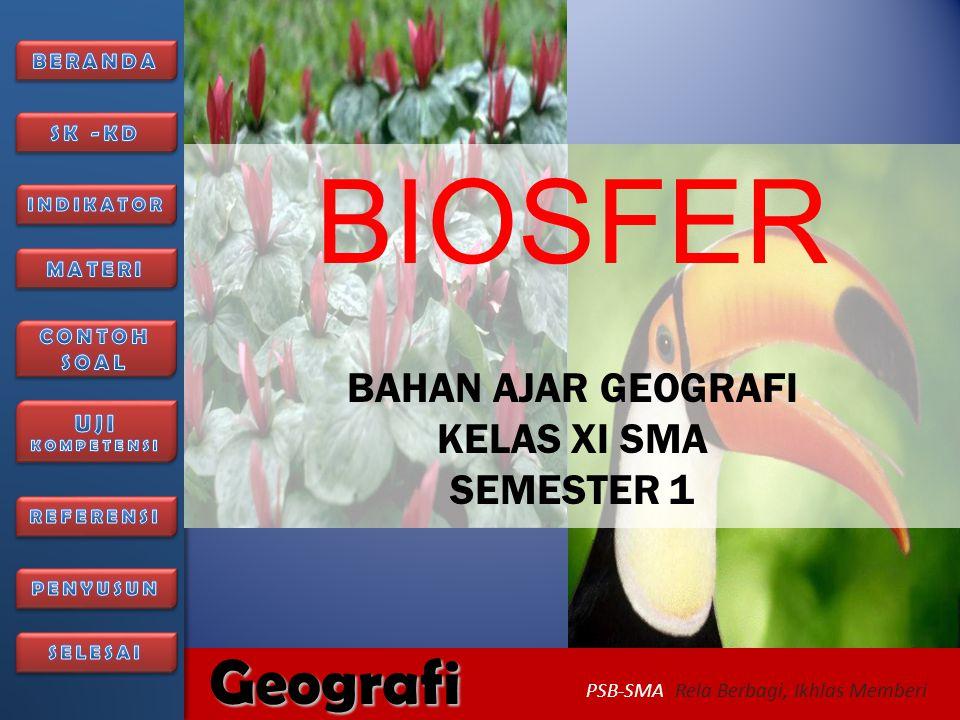 BIOSFER BAHAN AJAR GEOGRAFI KELAS XI SMA SEMESTER 1