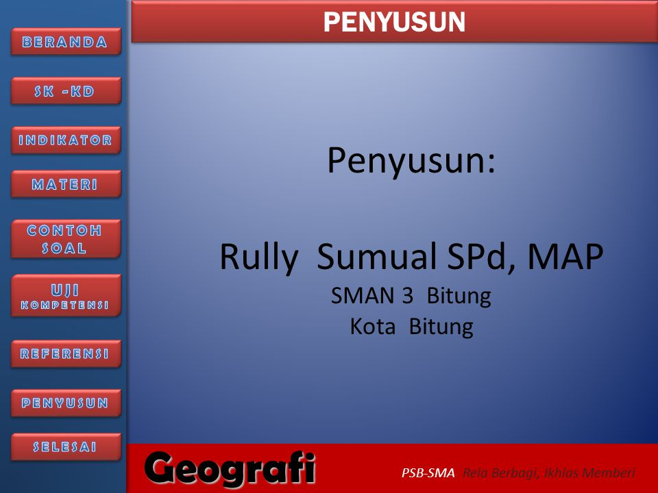 Penyusun: Rully Sumual SPd, MAP SMAN 3 Bitung Kota Bitung