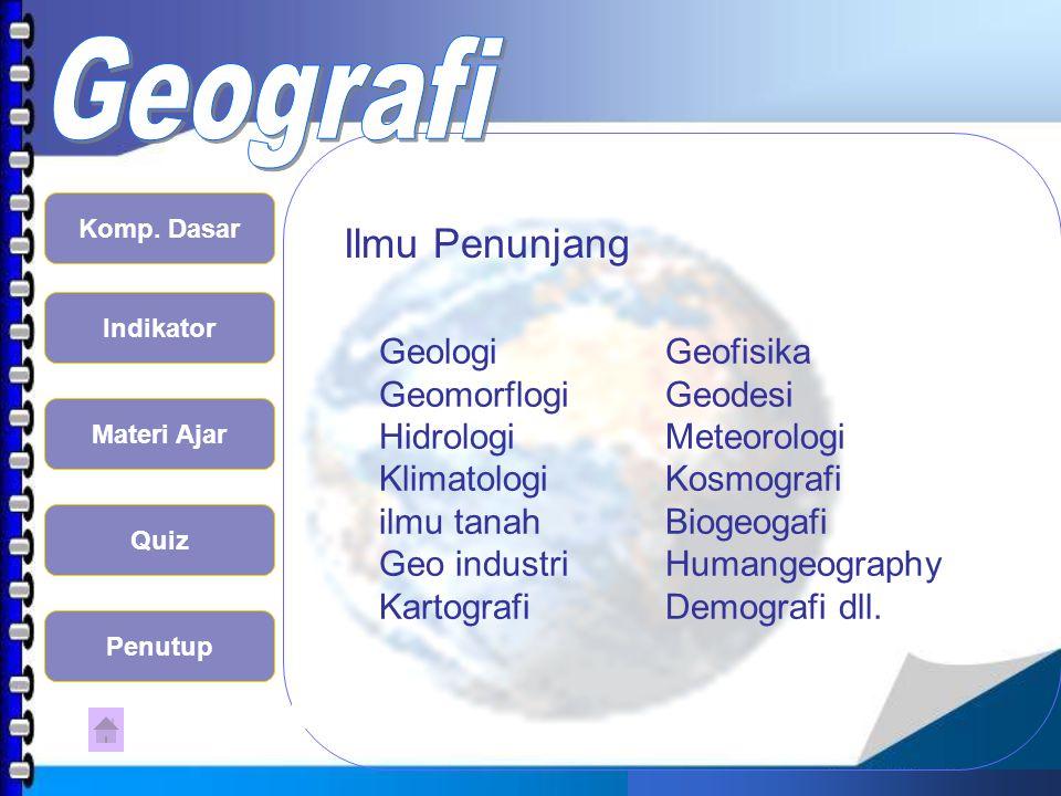 Ilmu Penunjang Geologi Geofisika Geomorflogi Geodesi