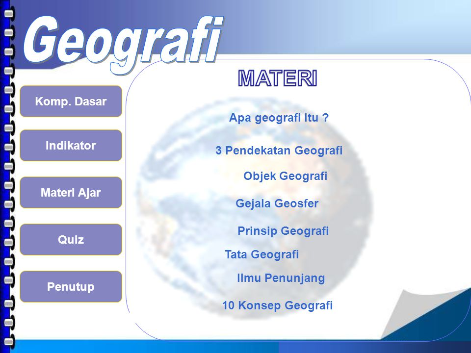 MATERI Apa geografi itu 3 Pendekatan Geografi Objek Geografi