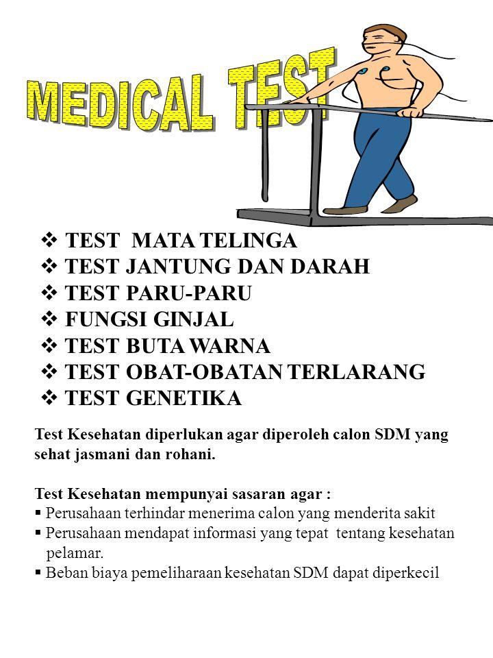 MEDICAL TEST TEST MATA TELINGA TEST JANTUNG DAN DARAH TEST PARU-PARU