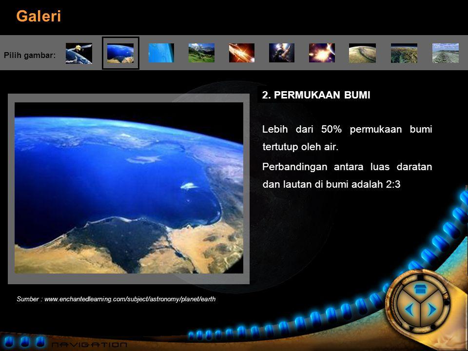 Lebih dari 50% permukaan bumi tertutup oleh air.