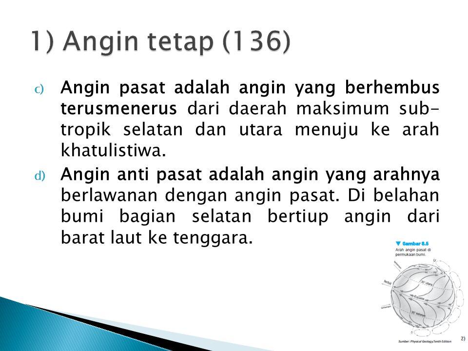 1) Angin tetap (136)