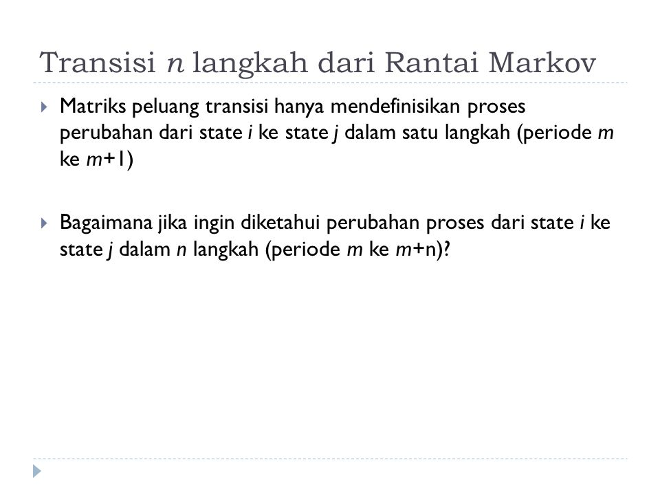 Transisi n langkah dari Rantai Markov