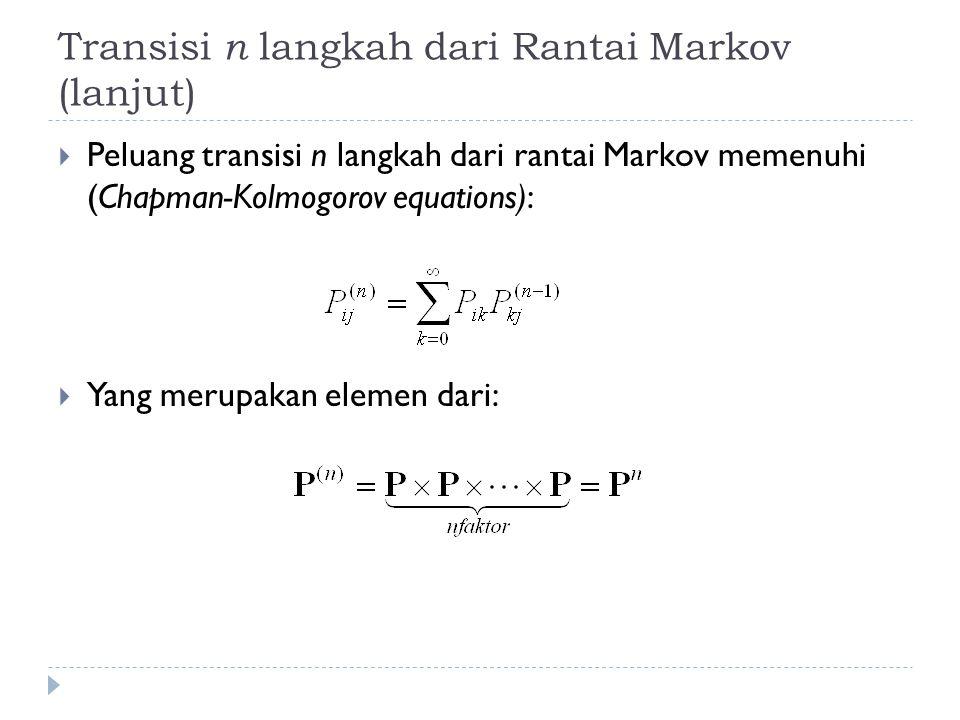 Transisi n langkah dari Rantai Markov (lanjut)