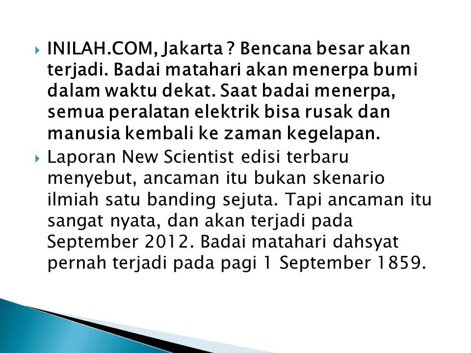 INILAH. COM, Jakarta. Bencana besar akan terjadi