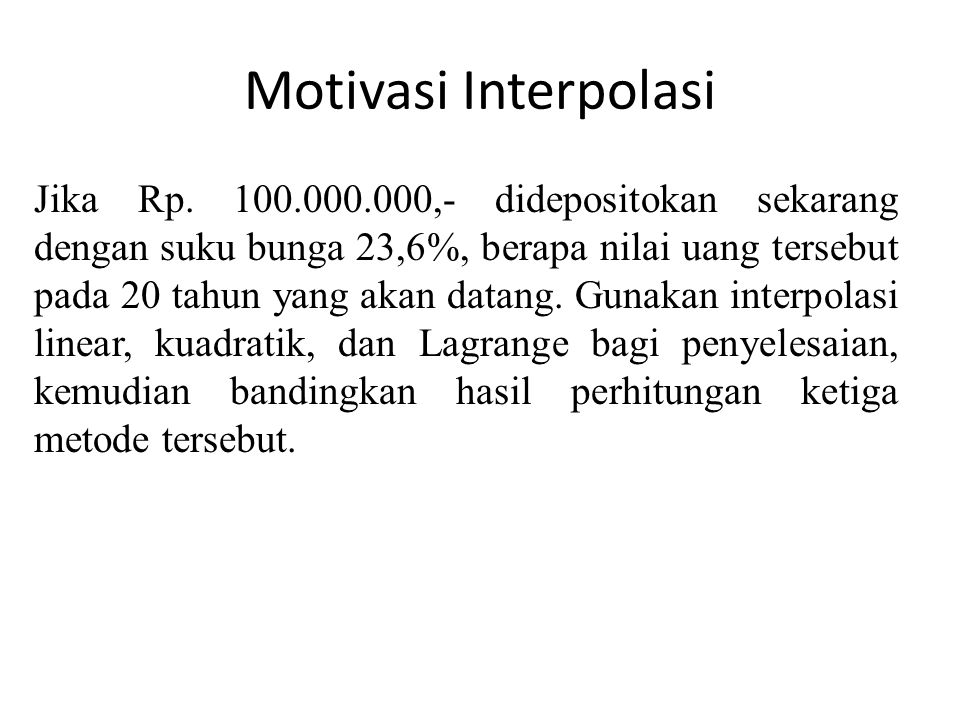 Motivasi Interpolasi