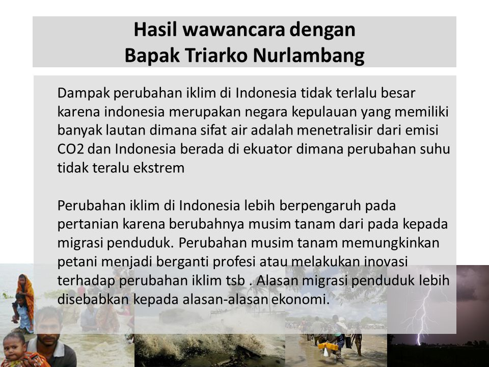 Hasil wawancara dengan Bapak Triarko Nurlambang