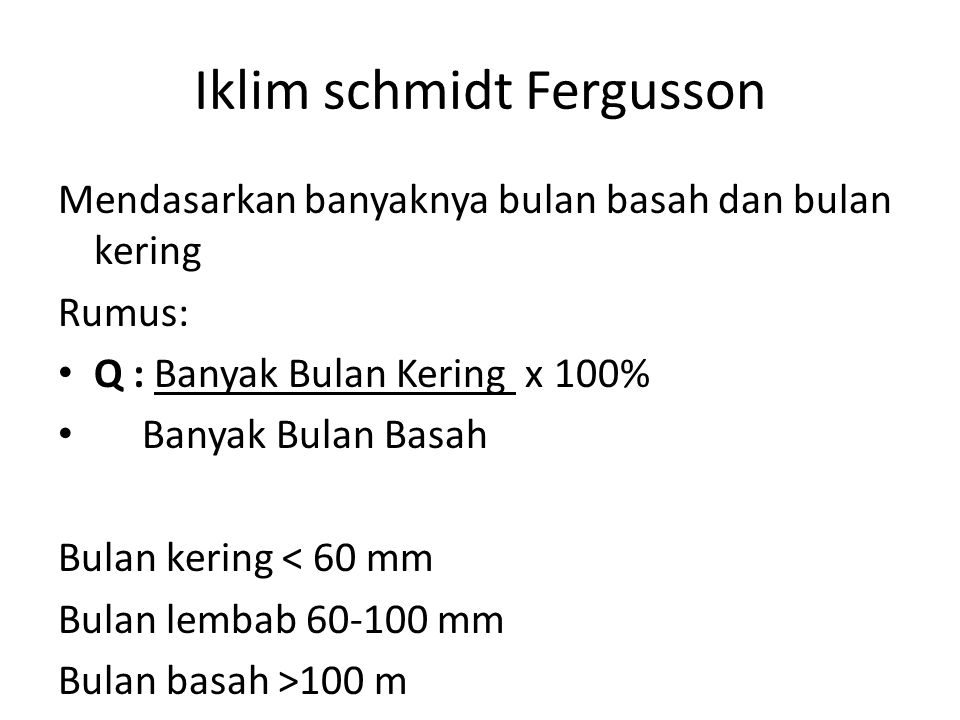 Iklim schmidt Fergusson