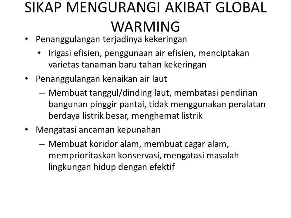 SIKAP MENGURANGI AKIBAT GLOBAL WARMING