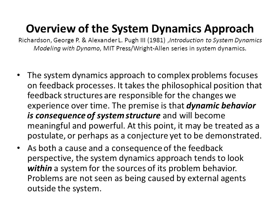 Overview of the System Dynamics Approach Richardson, George P