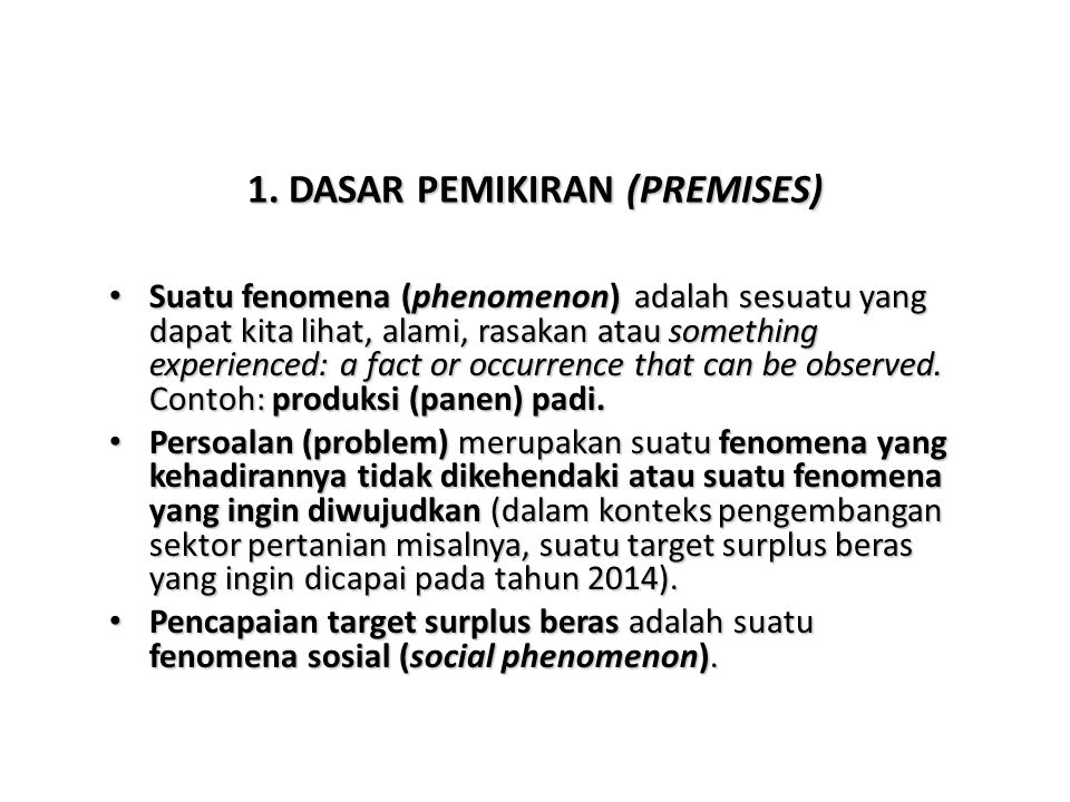 1. DASAR PEMIKIRAN (PREMISES)