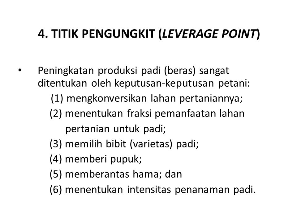 4. TITIK PENGUNGKIT (LEVERAGE POINT)