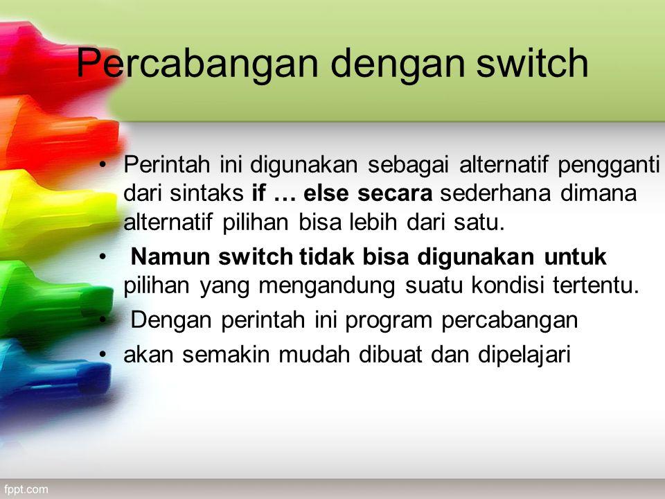 Percabangan dengan switch
