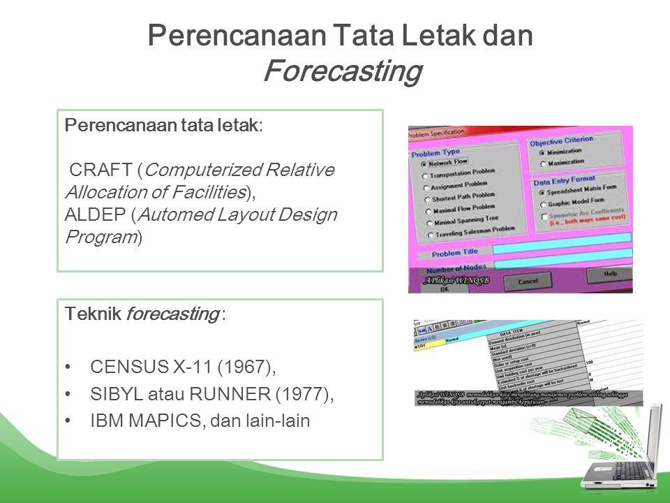Perencanaan Tata Letak dan Forecasting