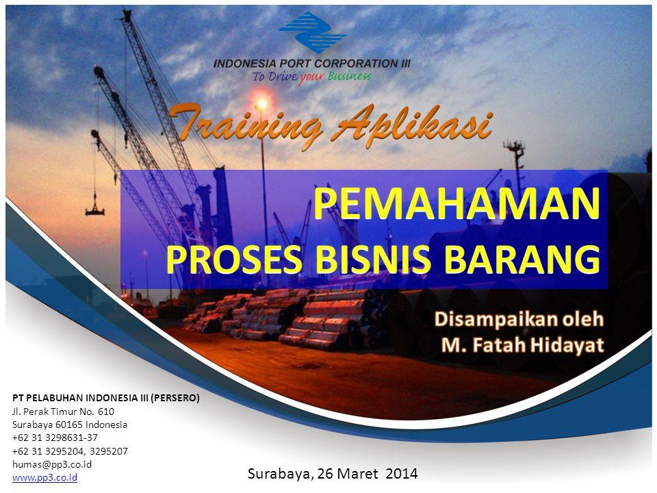 Training Aplikasi PEMAHAMAN PROSES BISNIS BARANG Disampaikan oleh