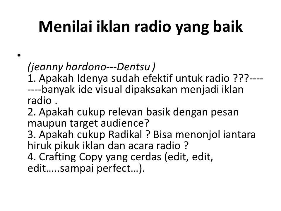 Menilai iklan radio yang baik