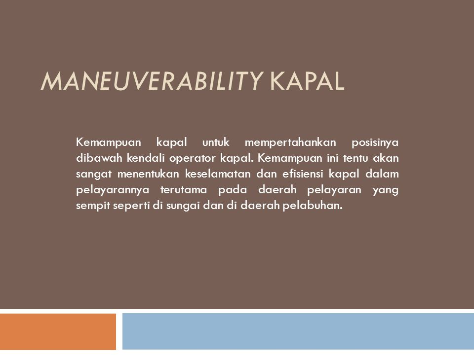 Maneuverability Kapal