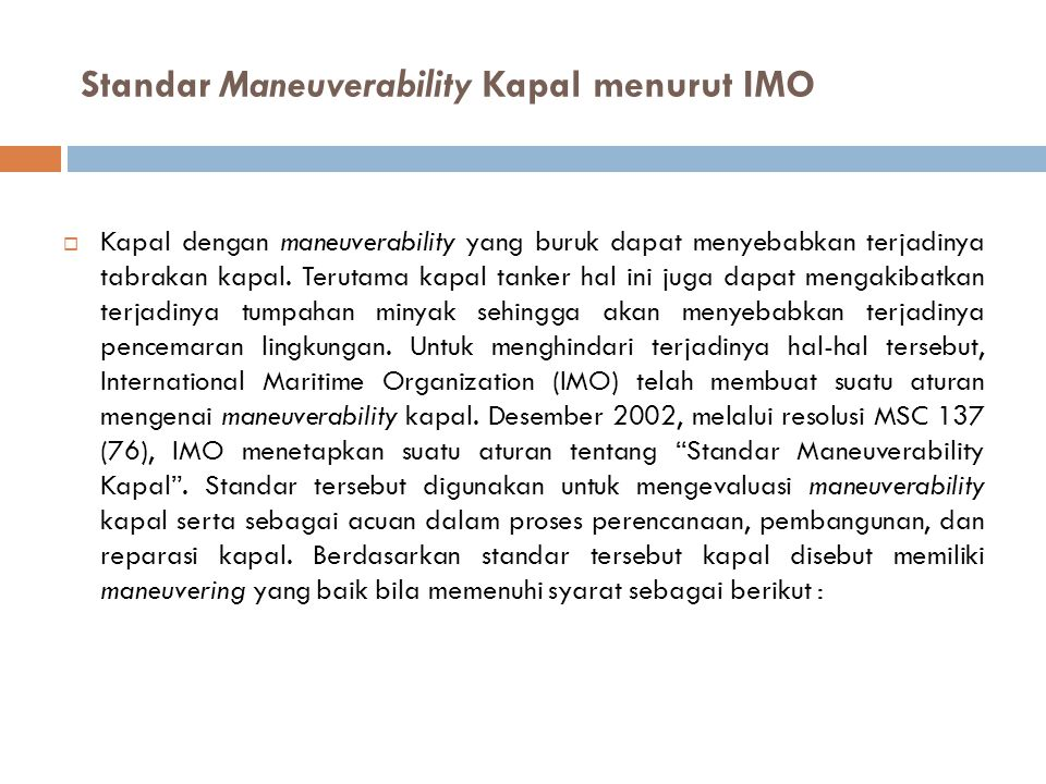 Standar Maneuverability Kapal menurut IMO