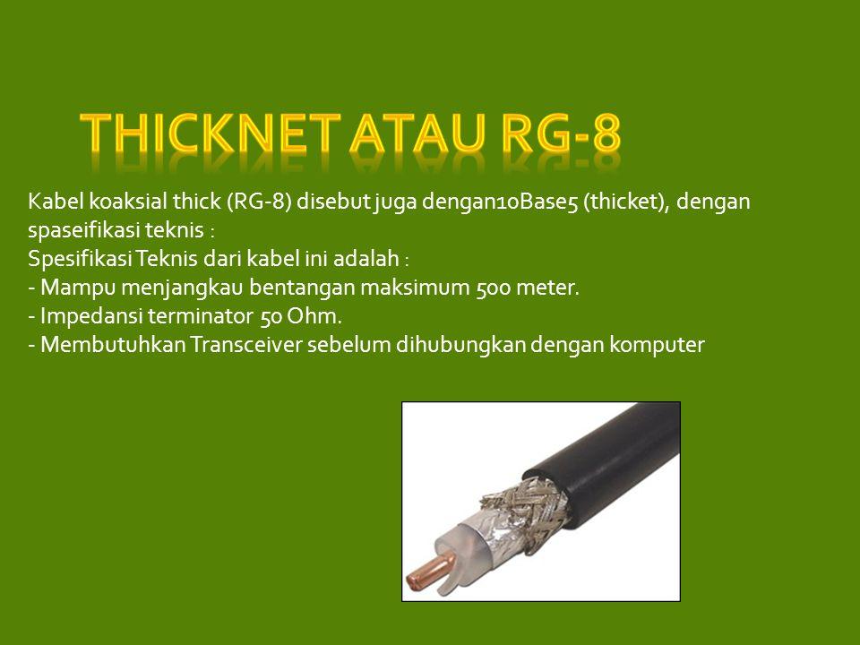 Thicknet atau RG-8