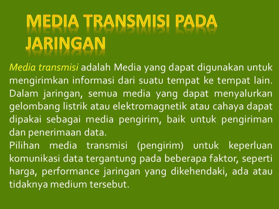 Media transmisi pada Jaringan