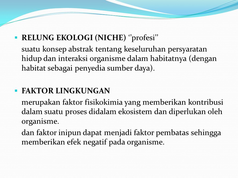 RELUNG EKOLOGI (NICHE) ''profesi''
