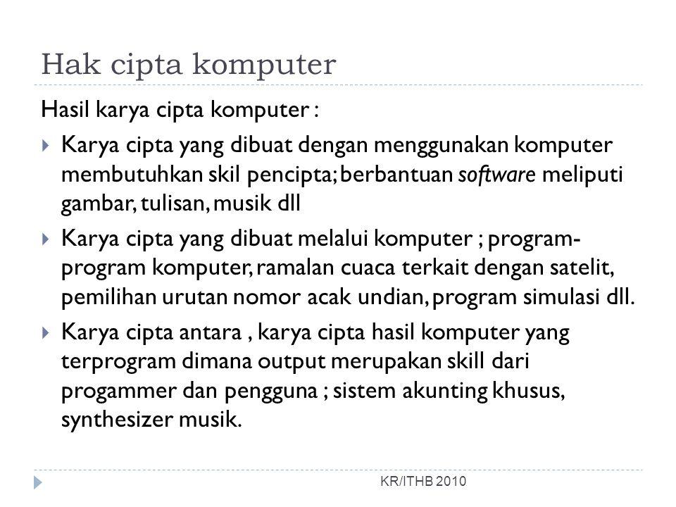 Hak cipta komputer Hasil karya cipta komputer :