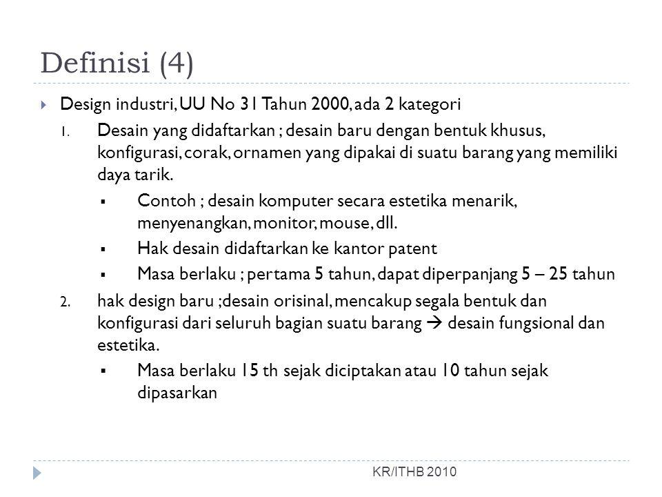 Definisi (4) Design industri, UU No 31 Tahun 2000, ada 2 kategori