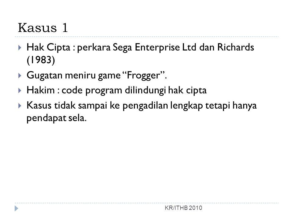 Kasus 1 Hak Cipta : perkara Sega Enterprise Ltd dan Richards (1983)