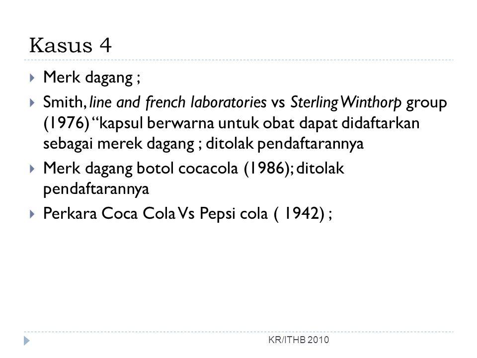 Kasus 4 Merk dagang ;