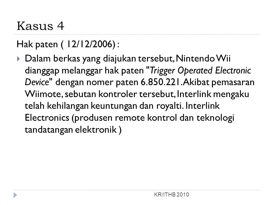 Kasus 4 Hak paten ( 12/12/2006) :