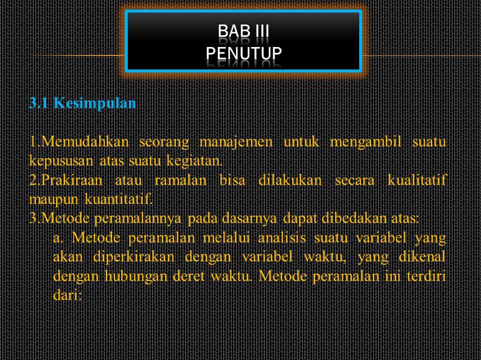 BAB III PENUTUP 3.1 Kesimpulan