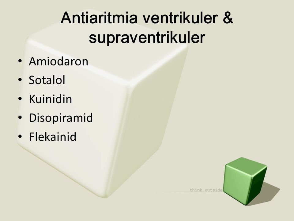 Antiaritmia ventrikuler & supraventrikuler