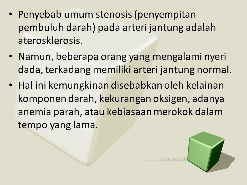 Penyebab umum stenosis (penyempitan pembuluh darah) pada arteri jantung adalah aterosklerosis.