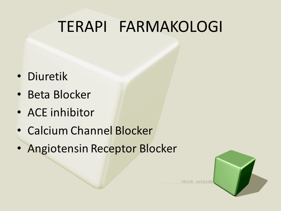 TERAPI FARMAKOLOGI Diuretik Beta Blocker ACE inhibitor