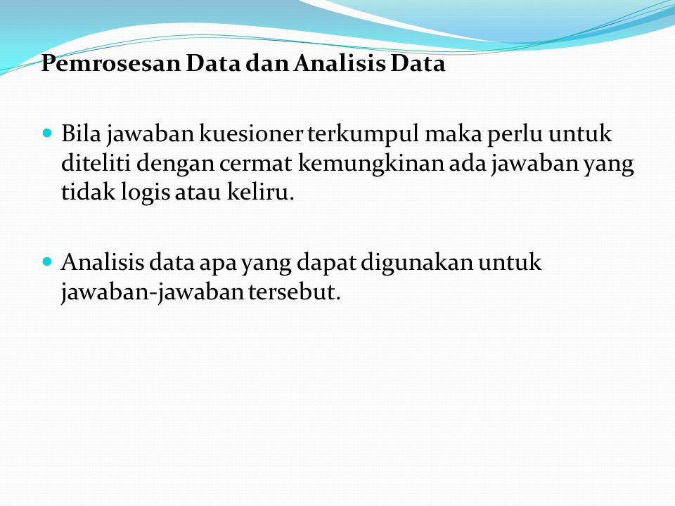 Pemrosesan Data dan Analisis Data
