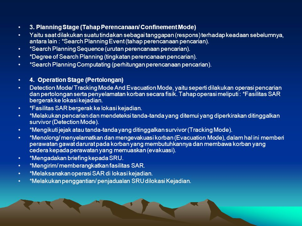 3. Planning Stage (Tahap Perencanaan/ Confinement Mode)
