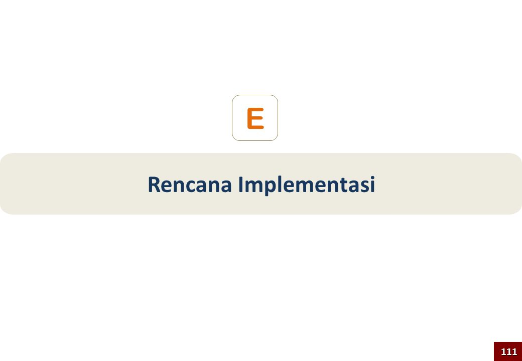 E Rencana Implementasi 111