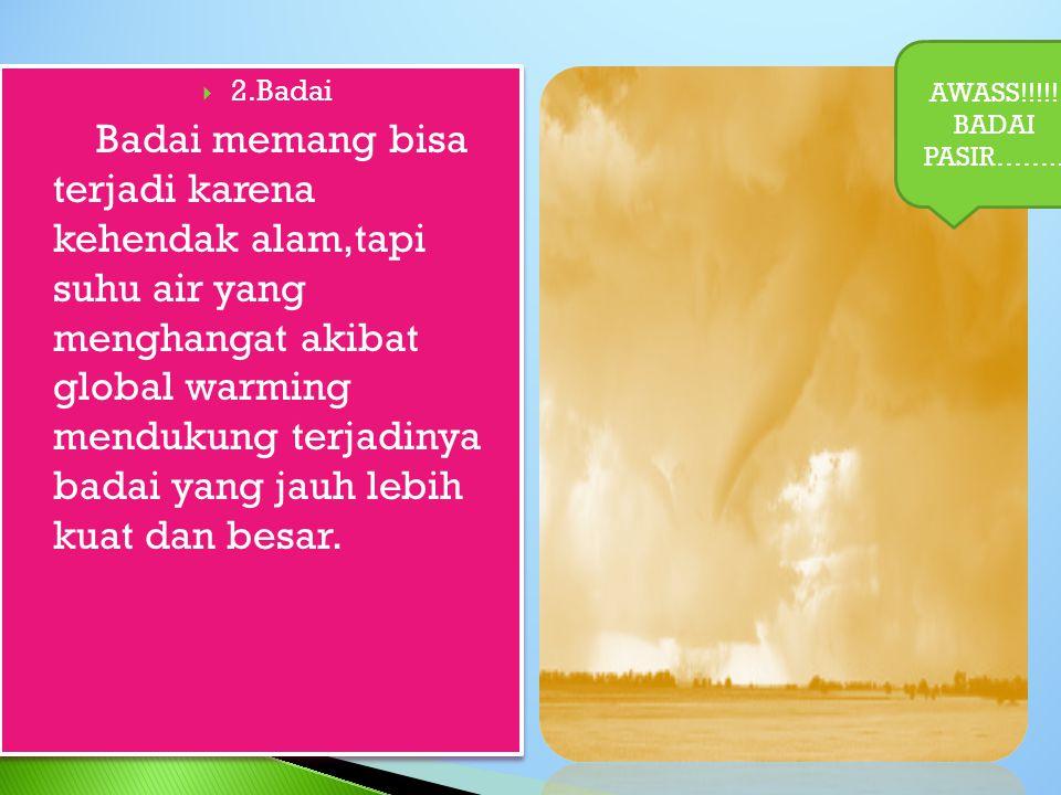 AWASS!!!!! BADAI PASIR…….. 2.Badai.