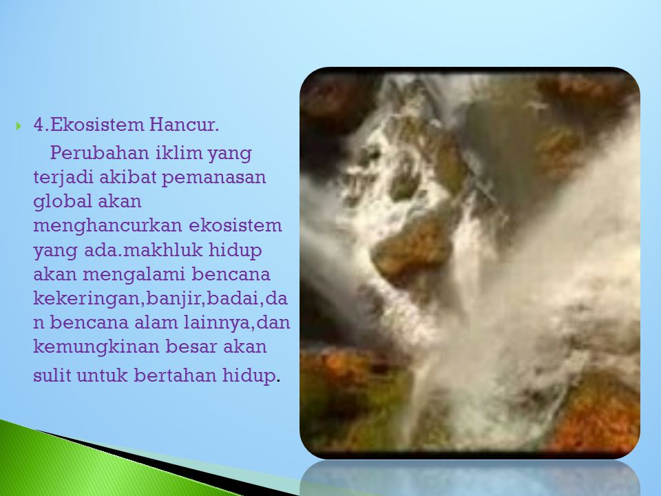 4.Ekosistem Hancur.