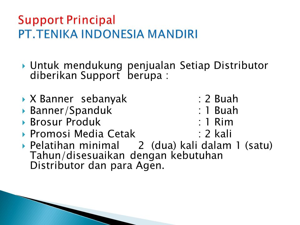 Support Principal PT.TENIKA INDONESIA MANDIRI
