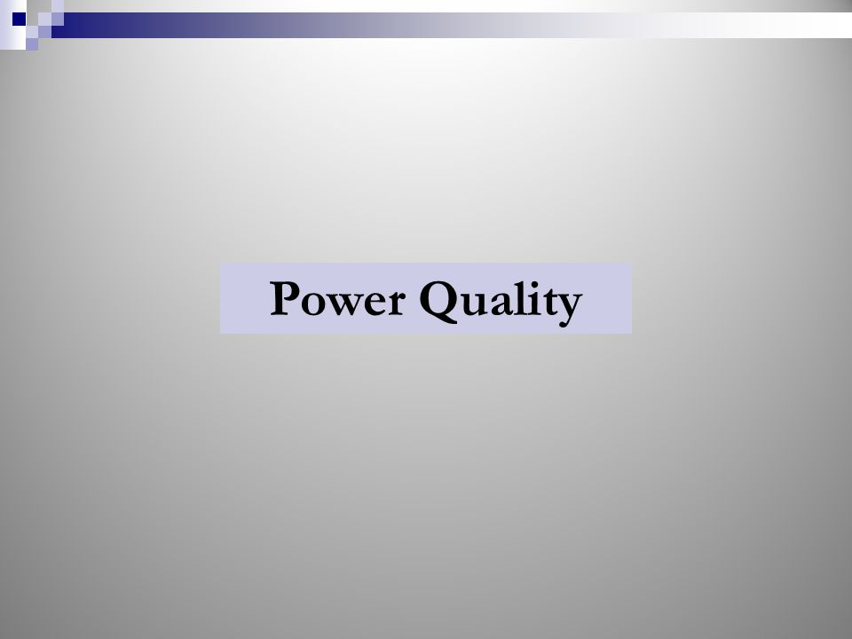 Power Quality