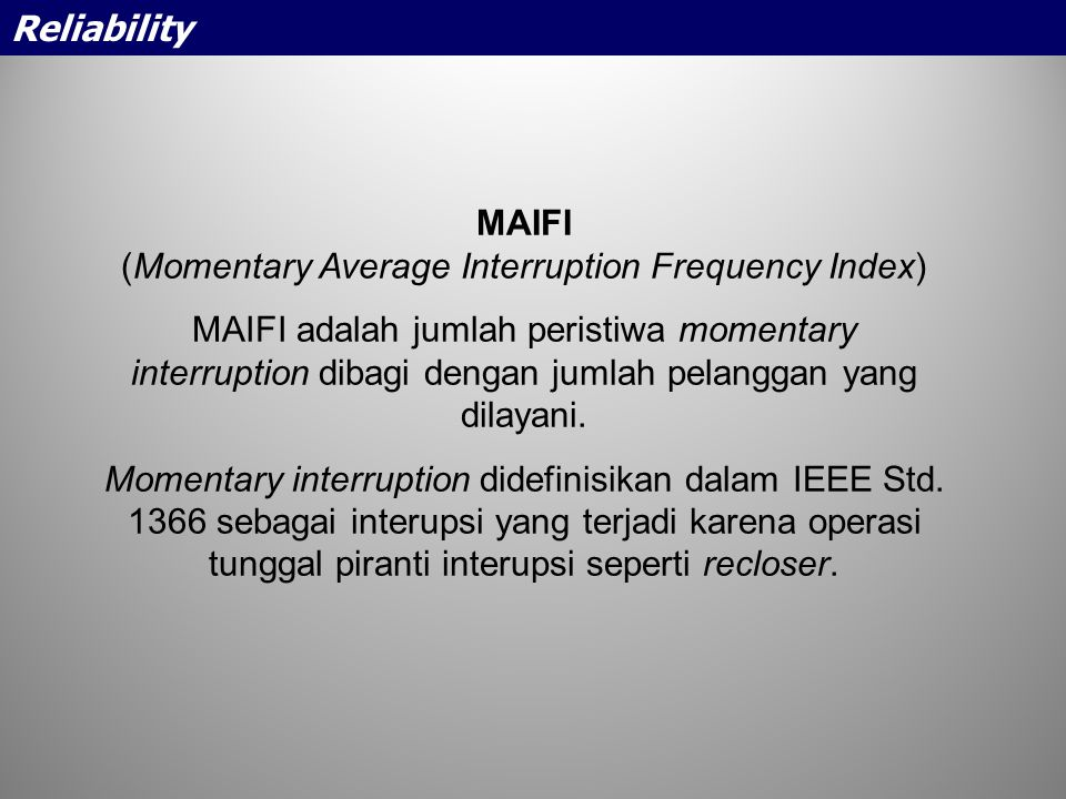 (Momentary Average Interruption Frequency Index)