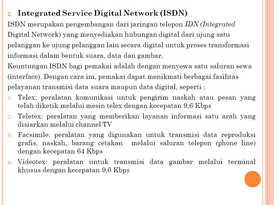 Integrated Service Digital Network (ISDN)
