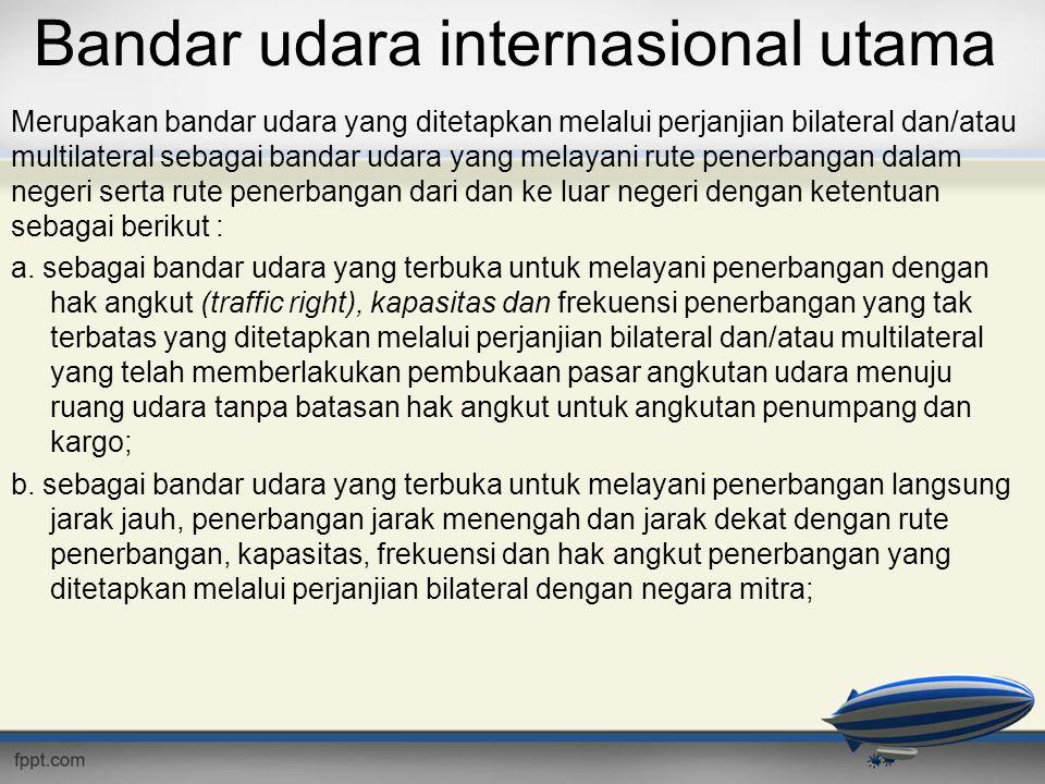Bandar udara internasional utama