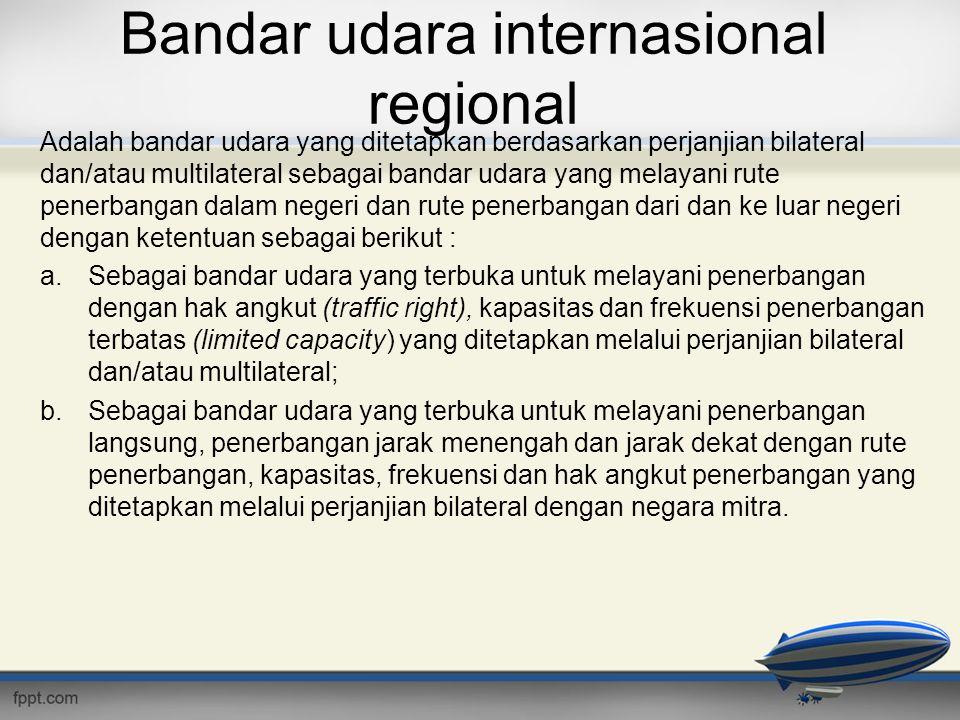 Bandar udara internasional regional