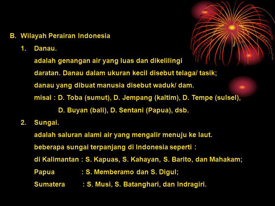 B. Wilayah Perairan Indonesia