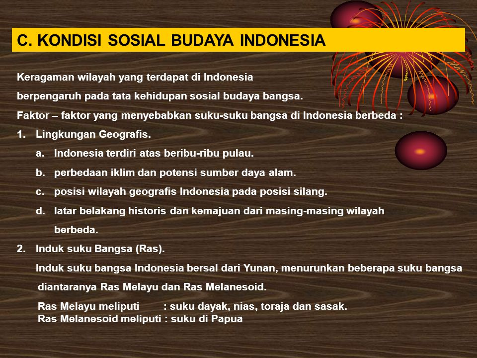 C. KONDISI SOSIAL BUDAYA INDONESIA
