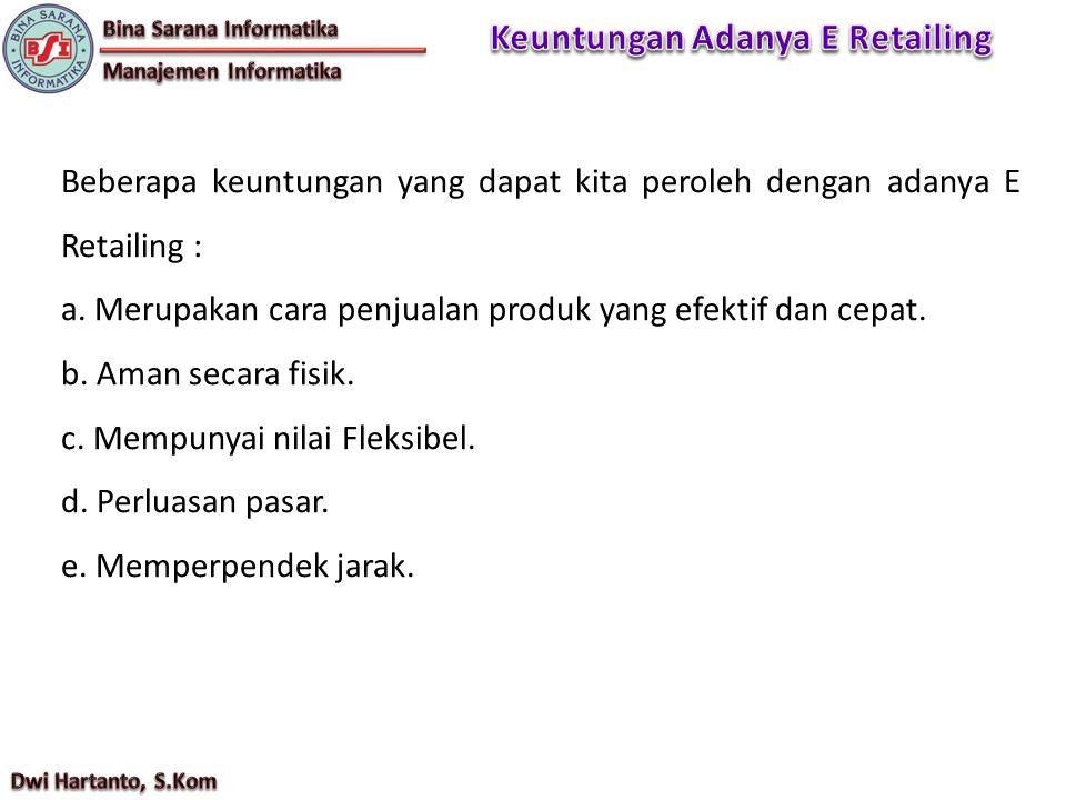 Keuntungan Adanya E Retailing