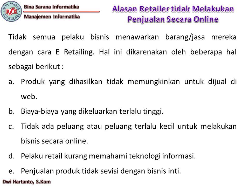 Alasan Retailer tidak Melakukan Penjualan Secara Online